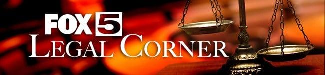 FOX5 Legal Corner