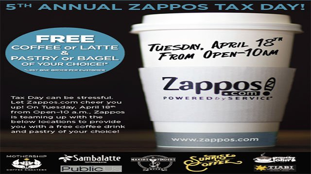 5th Annual Zappos Tax Day offers free coffee and pastries (Zappos.com/FOX5).