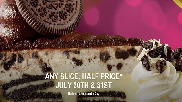 Cheesecake Factory: 1/2 price slices TODAY
