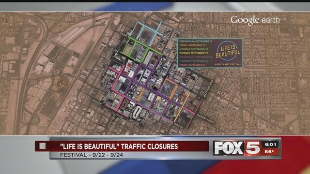 Life is Beautiful music festival is bringing street closures to downtown Las Vegas.