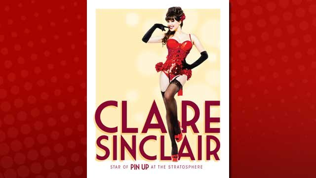 Playboy Playmate Claire Sinclair is set to star in &quot;Pin Up&quot; at the Stratosphere Casino and Hotel, debuting Feb. 25. (Courtesy: The Stratosphere)