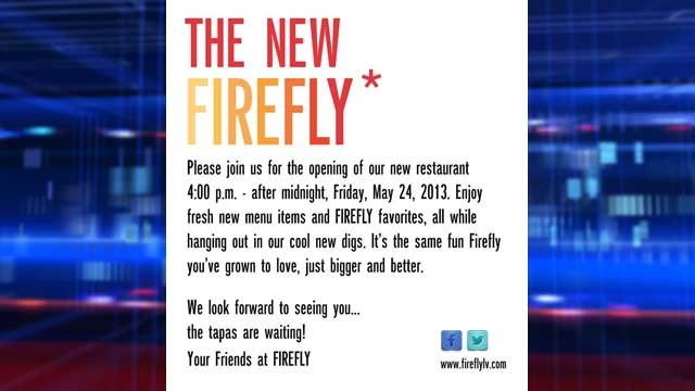 Firefly touted its grand reopening on May 24, 2013. (Posting from Firefly's Facebook page)