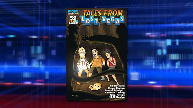 The debut of an all-ages 'Tales from Lost Vegas' comic book will highlight the upcoming Vegas Valley Comic Book Festival. (Source: Pop Goes the Icon)