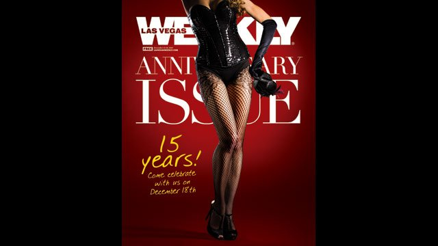 "Las Vegas Weekly, one of the city's free alt-weekly publications, will mark 15 years in print with ""Unscripted"" on Dec. 18, 2013. (Source: Las Vegas Weekly)"